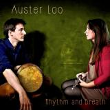 AUSTER LOO- RHYTHM AND BREATH